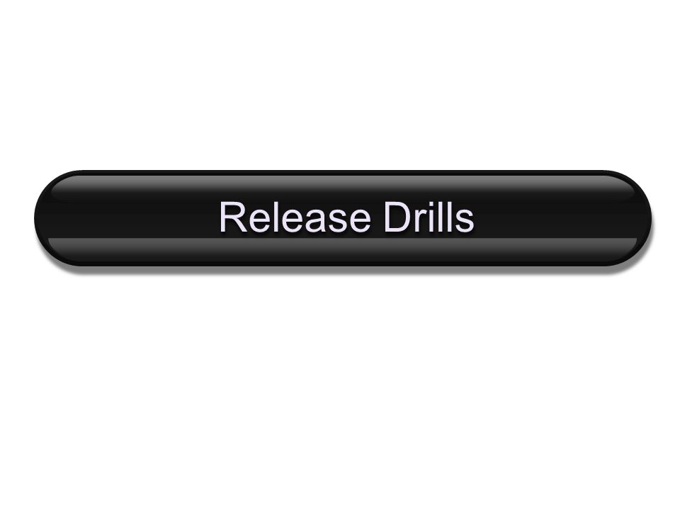 Release Drills