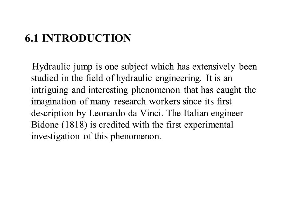 Characteristics of Jumps on a Sloping Floor Extensive experiments have been conducted by the U.S.