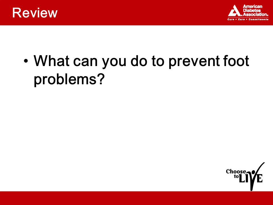 Review What can you do to prevent foot problems