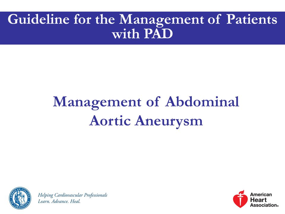 Management of Abdominal Aortic Aneurysm Guideline for the Management of Patients with PAD
