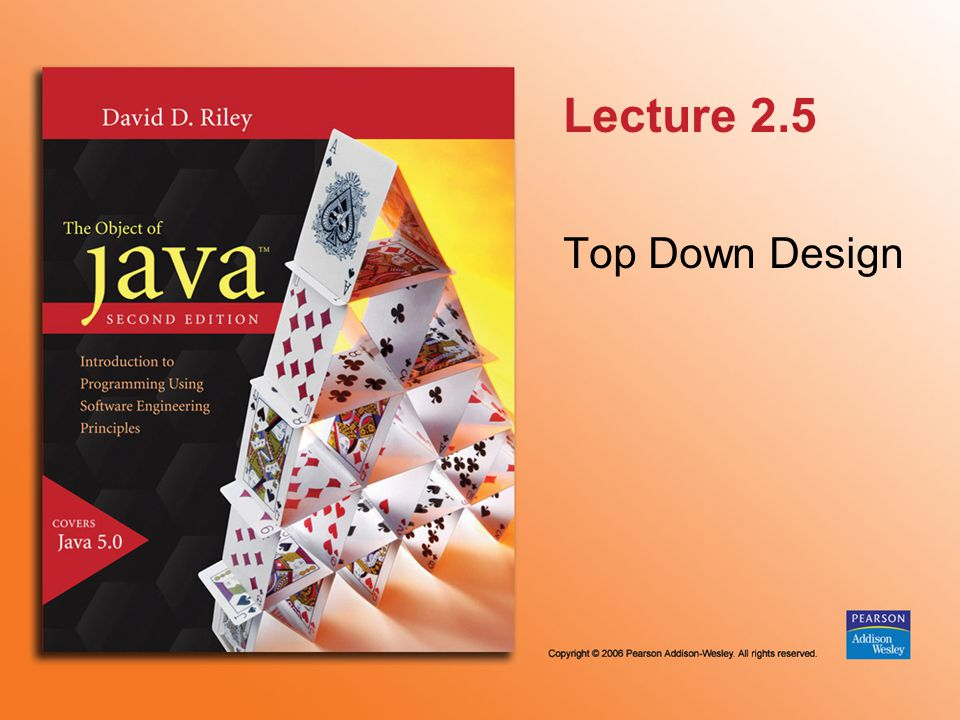 Lecture 2.5 Top Down Design