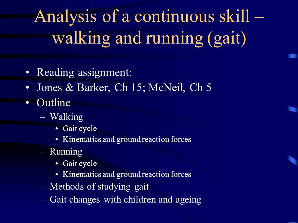 Walking Analysis … the process A gait cycle consists of the activities that occur from the point of initial contact of one lower extremity to the point at which the same extremity contacts the ground again During one gait cycle, each extremity passes through two phases, a single stance phase and a single swing phase.