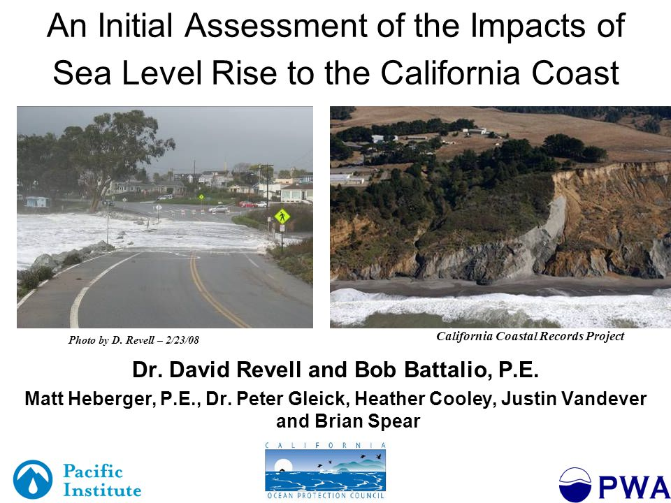 Outline Coastal Hazards and Vulnerability –Estimate future flood and erosion hazards –Methods –Results Photo by D.