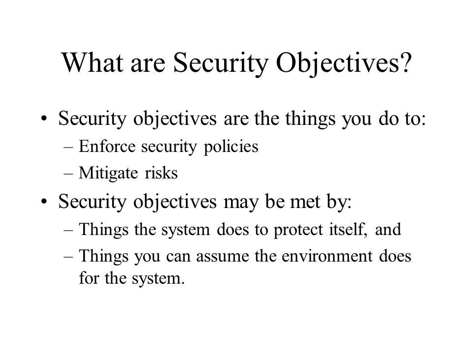 What are Security Objectives.