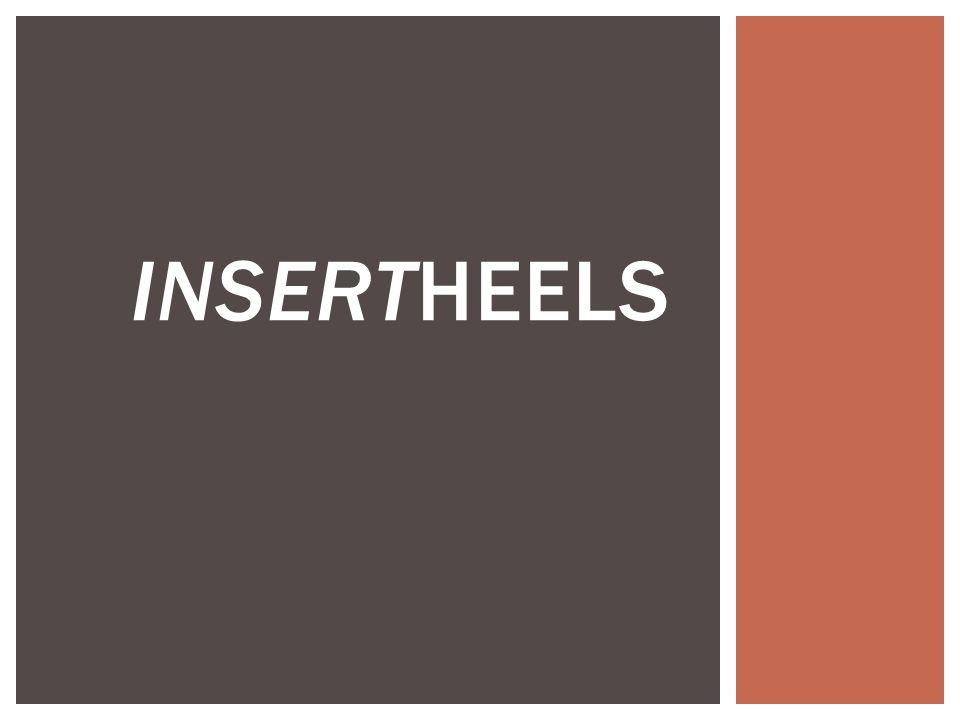 INSERTHEELS