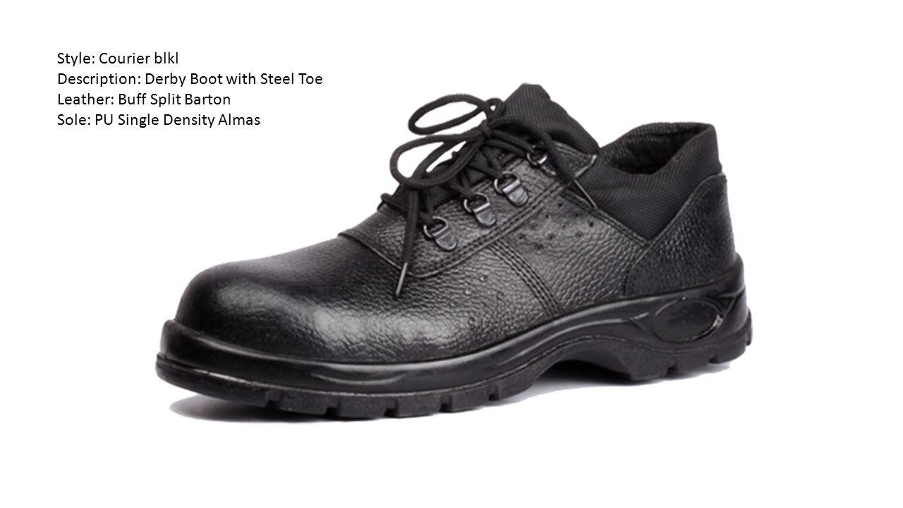 Style: Courier blkl Description: Derby Boot with Steel Toe Leather: Buff Split Barton Sole: PU Single Density Almas