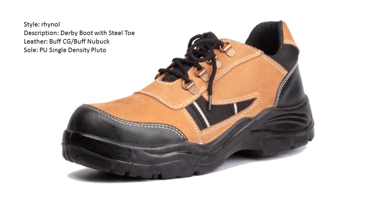 Style: rhynol Description: Derby Boot with Steel Toe Leather: Buff CG/Buff Nubuck Sole: PU Single Density Pluto