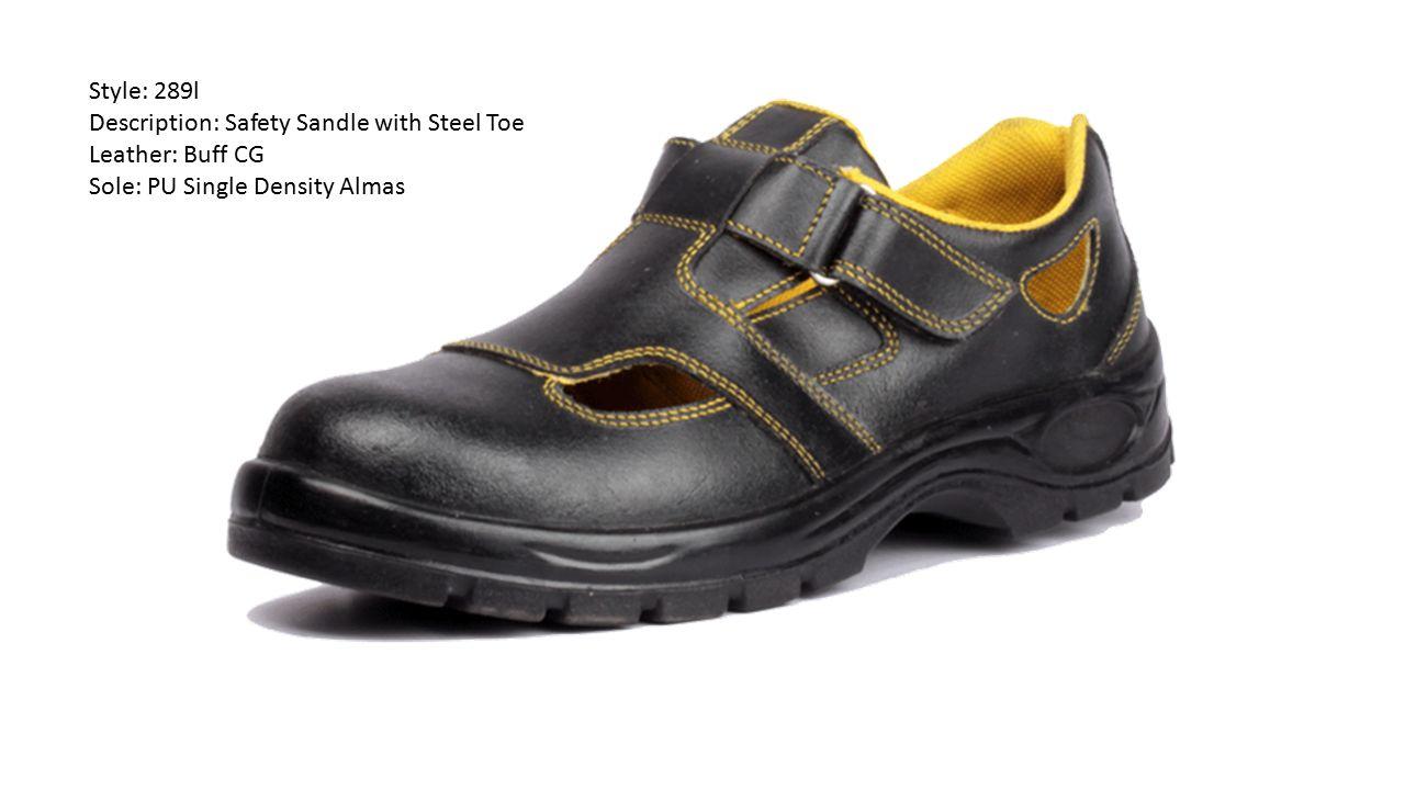 Style: 289l Description: Safety Sandle with Steel Toe Leather: Buff CG Sole: PU Single Density Almas