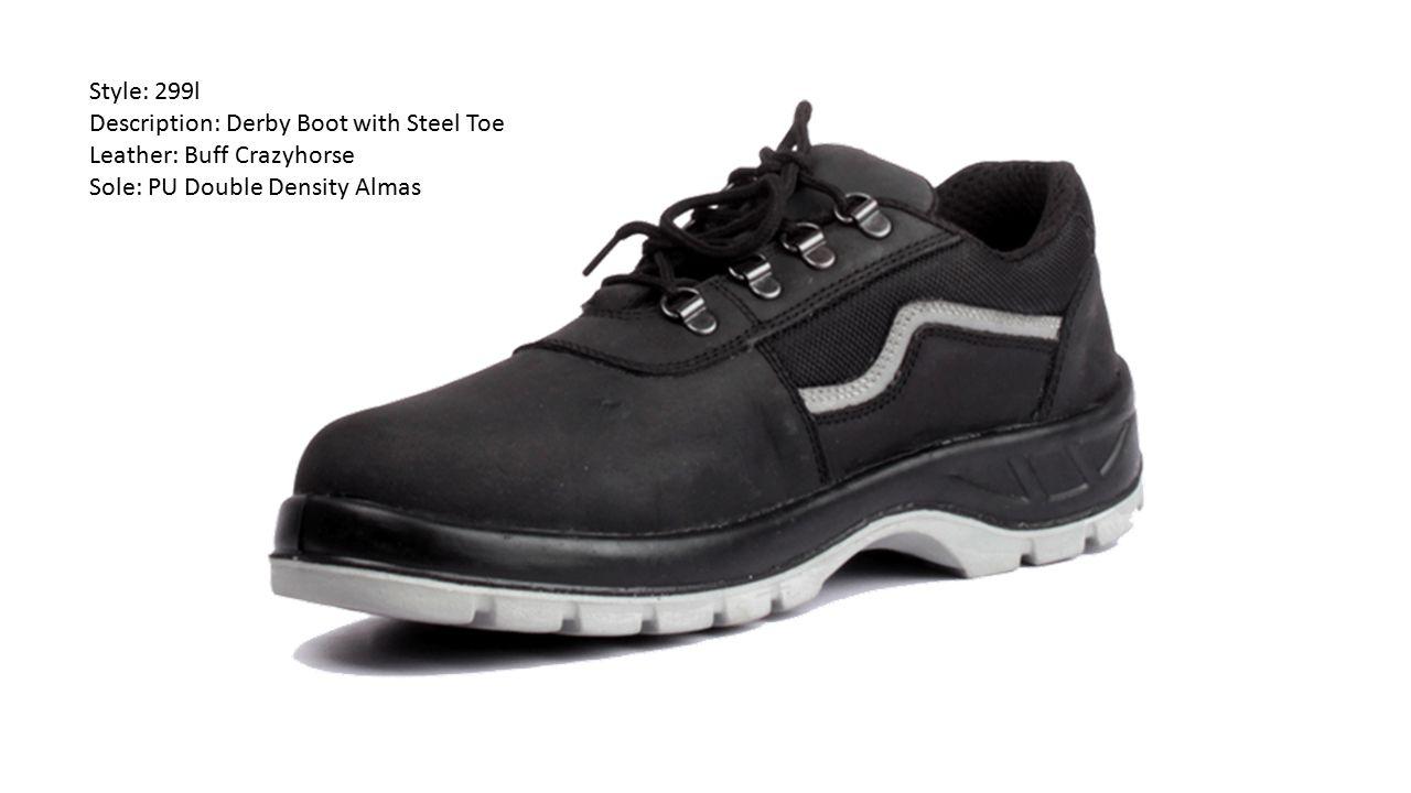 Style: 299l Description: Derby Boot with Steel Toe Leather: Buff Crazyhorse Sole: PU Double Density Almas