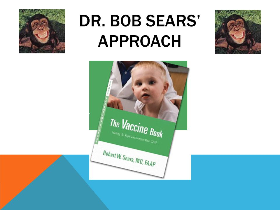 DR. BOB SEARS' APPROACH