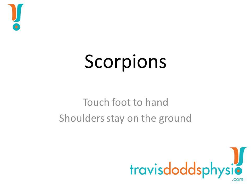 Hip Crossovers Gentle Feet on Floor Shoulders & Ribs Flat