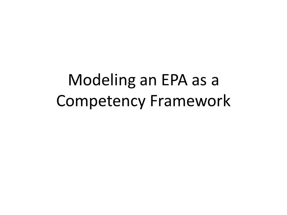 Modeling an EPA as a Competency Framework