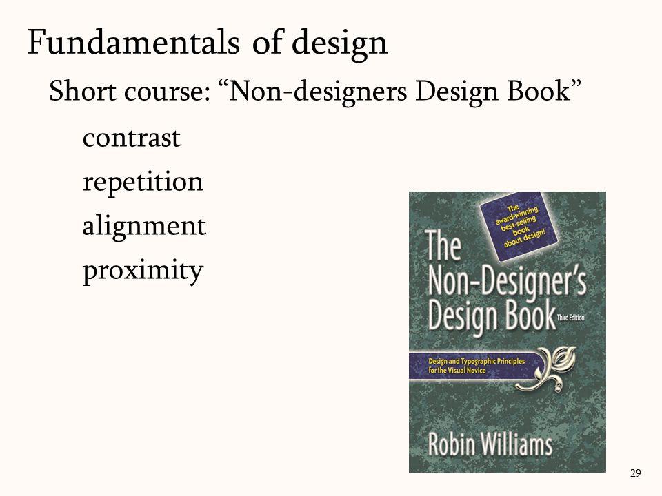 "Short course: ""Non-designers Design Book"" contrast repetition alignment proximity Fundamentals of design 29"
