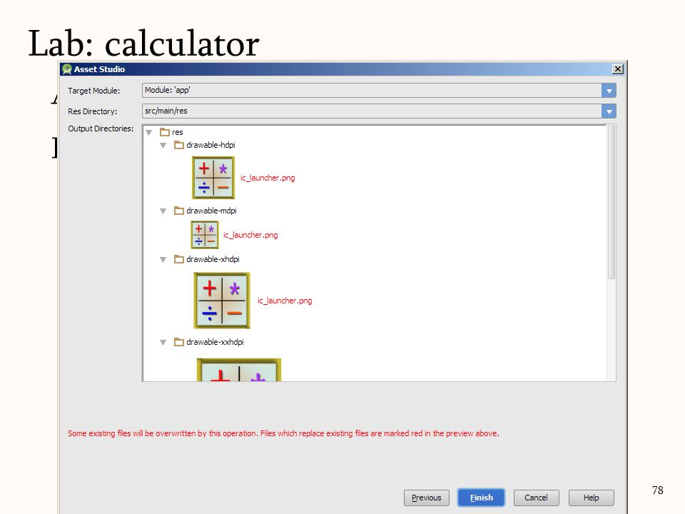 Add the icon Rt. Click on 'res' – New – Image Asset Lab: calculator 78