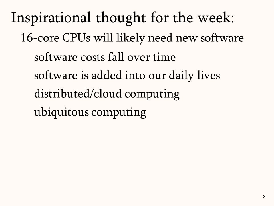 Computing progression: mainframe personal laptops tablets mobile personal Inspirational thought for the week: 9