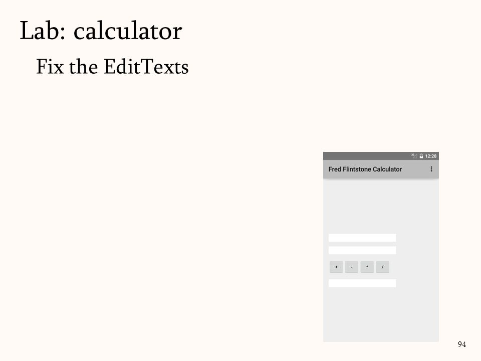 Fix the EditTexts Lab: calculator 94