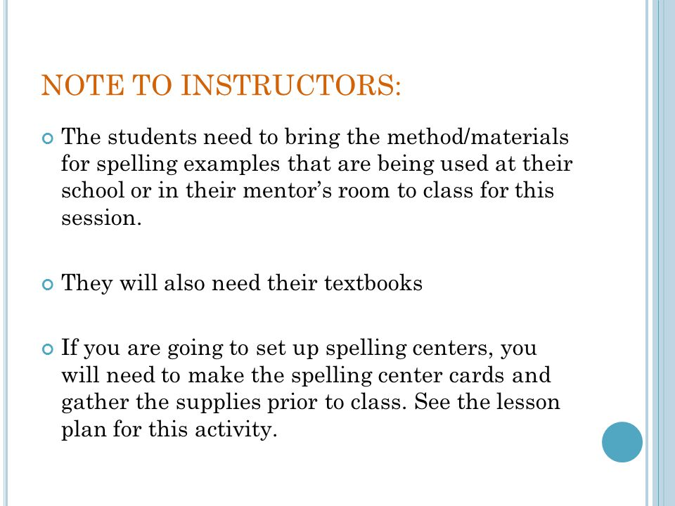 DO NOW… GO TO BB WEEK 12 BRING UP THE DYSLEXIA HANDBOOK – TEACHER STRATEGIES READ ABOUT SPELLING – PAGES 14-17
