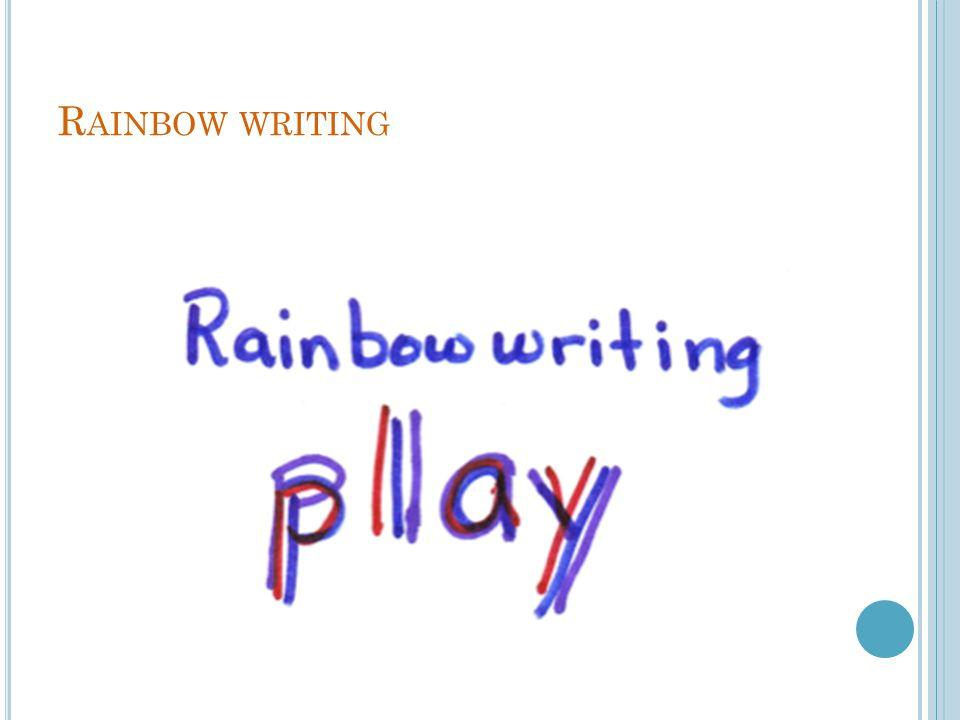 R AINBOW WRITING