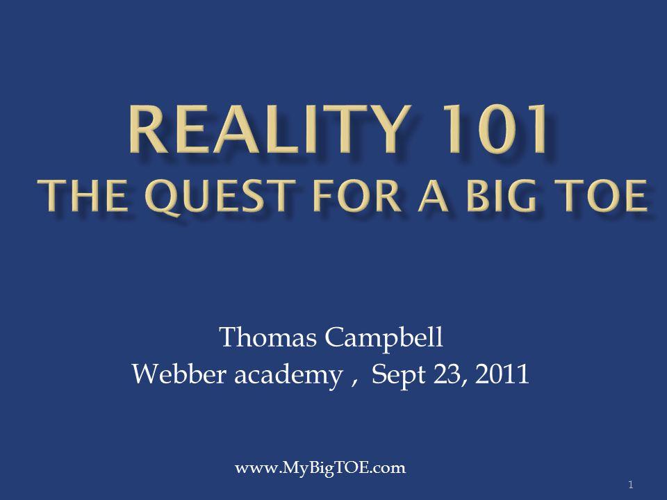 1 Thomas Campbell Webber academy, Sept 23, 2011 www.MyBigTOE.com