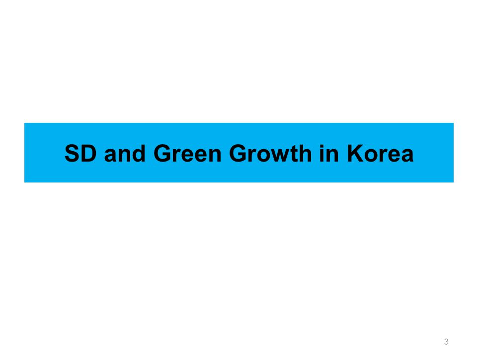 3 SD and Green Growth in Korea