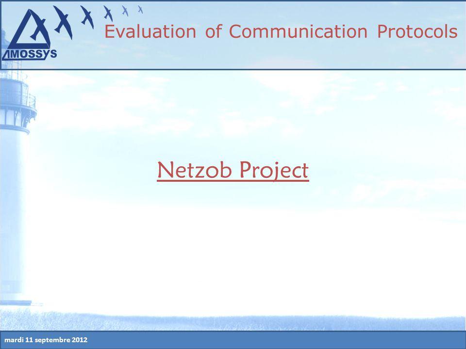mardi 11 septembre 2012 Netzob Project Evaluation of Communication Protocols
