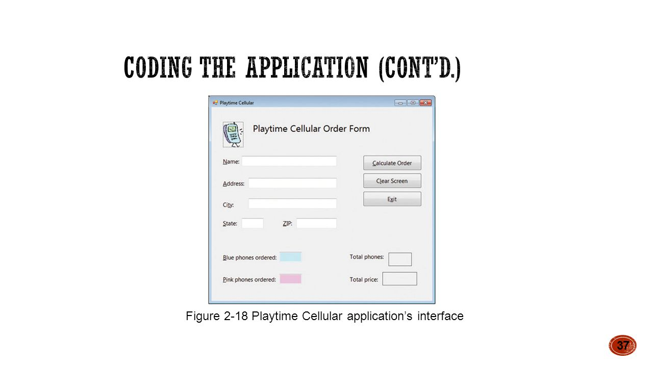37 Figure 2-18 Playtime Cellular application's interface
