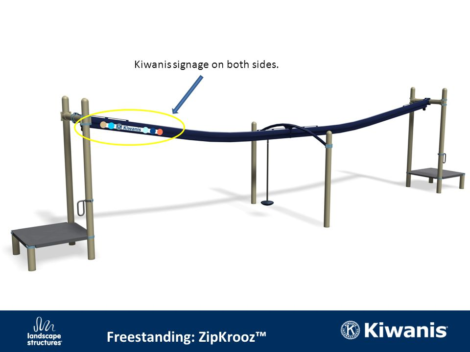 Freestanding: ZipKrooz™ Kiwanis signage on both sides.