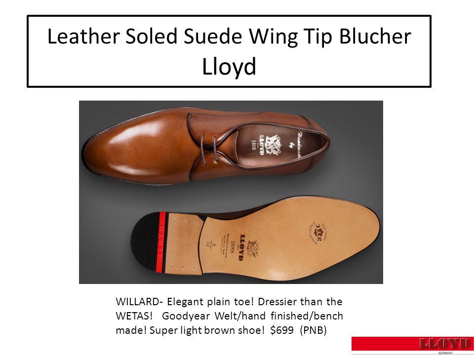 Leather Soled Suede Wing Tip Blucher Lloyd WILLARD- Elegant plain toe.