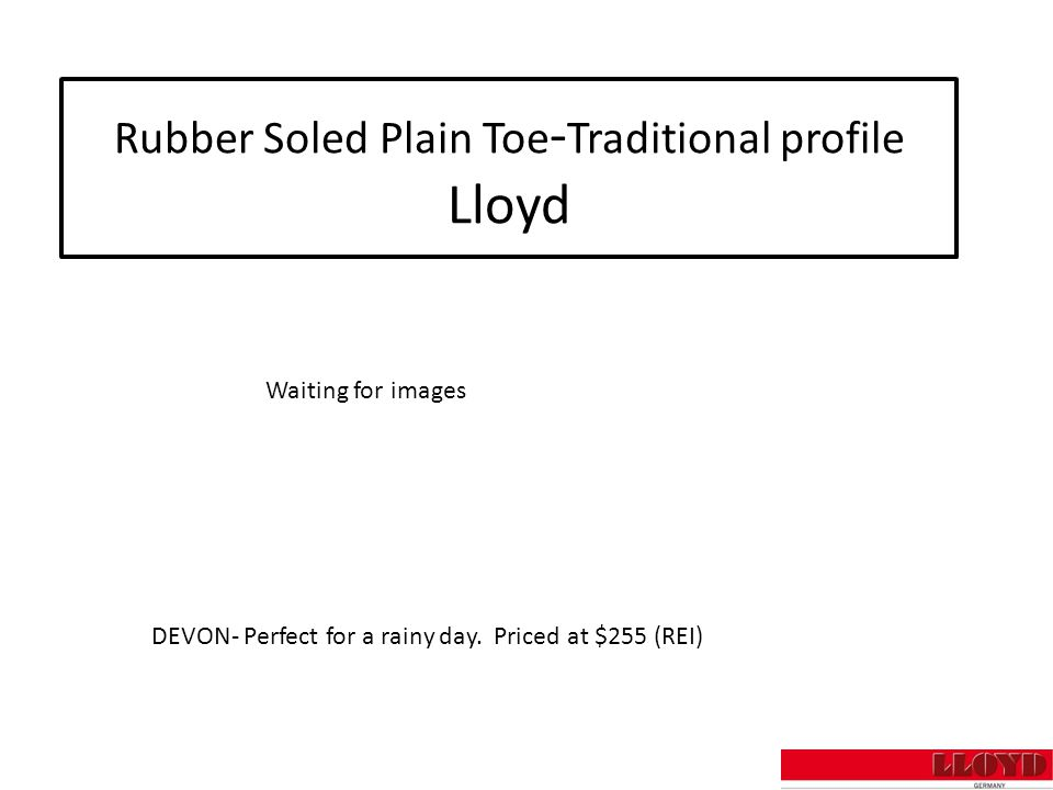 Rubber Soled Plain Toe - Traditional profile Lloyd DEVON- Perfect for a rainy day.