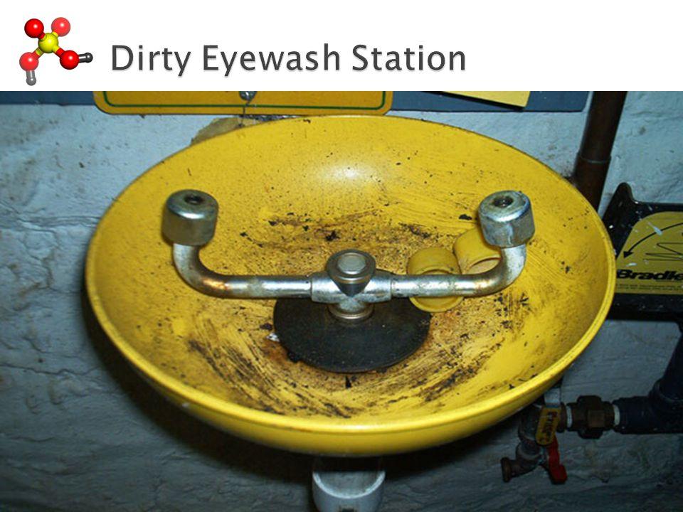 Dirty Eyewash Station