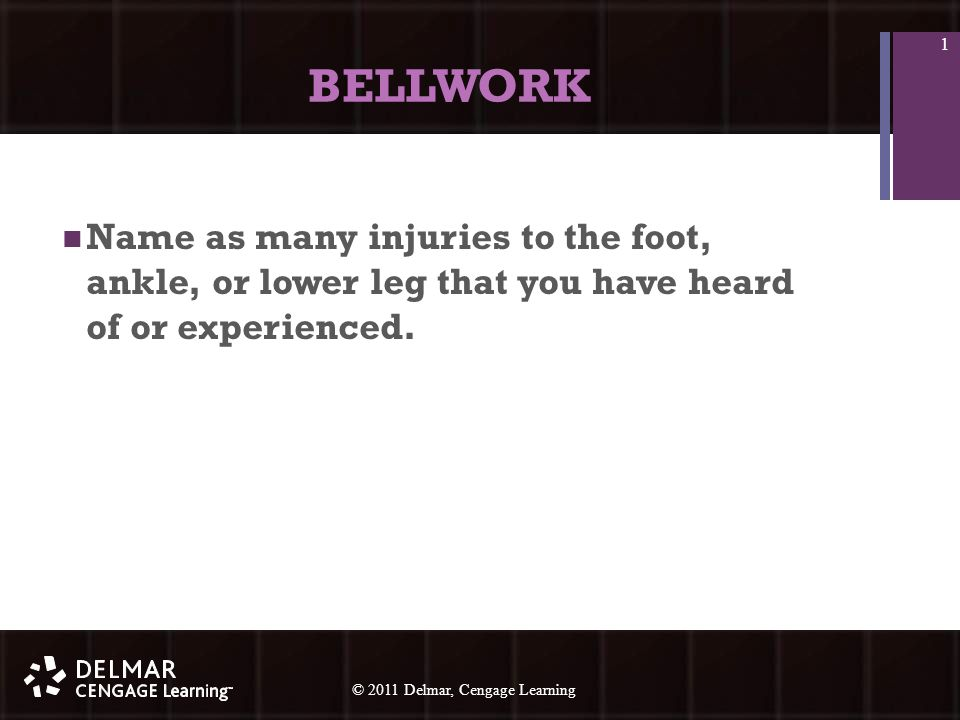© 2010 Delmar, Cengage Learning 12 © 2011 Delmar, Cengage Learning BELLWORK Name the most important arch in the foot.