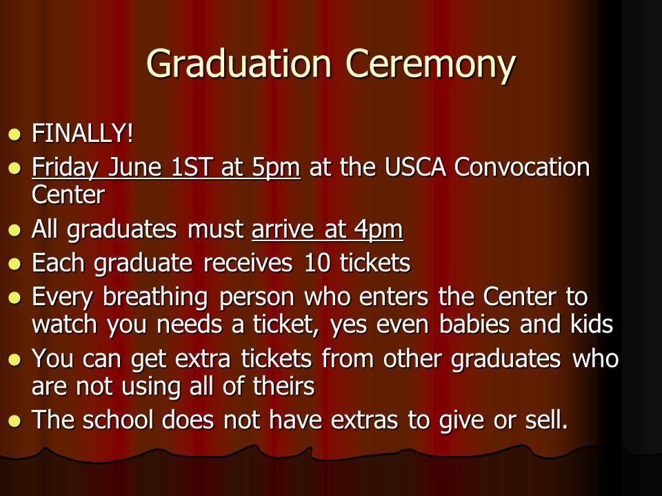 Graduation Ceremony FINALLY. FINALLY.