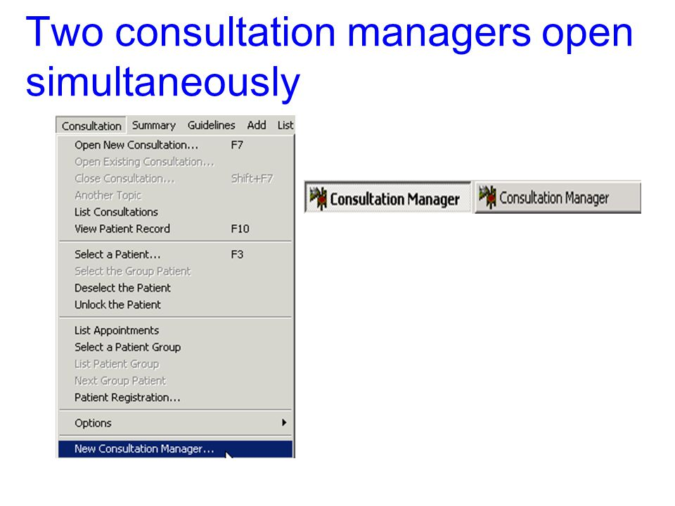 Two consultation managers open simultaneously