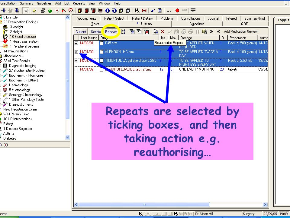 Repeats are selected by ticking boxes, and then taking action e.g. reauthorising…