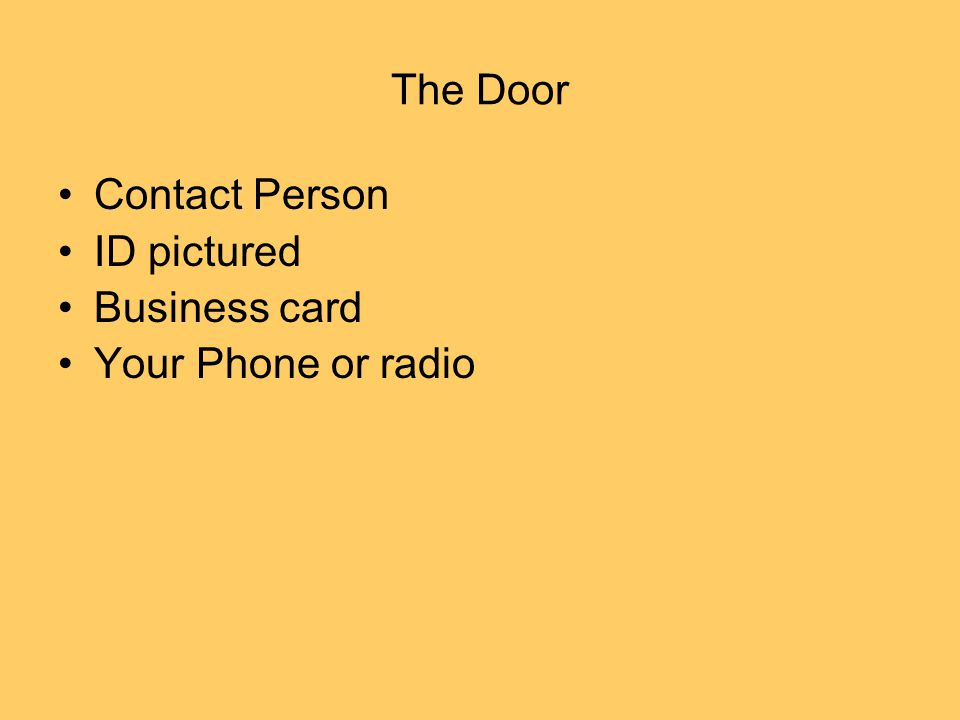 The Door Contact Person ID pictured Business card Your Phone or radio