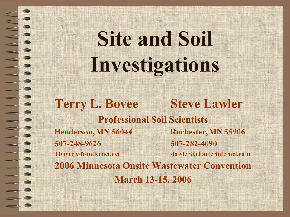 Site and Soil Investigations Terry L.