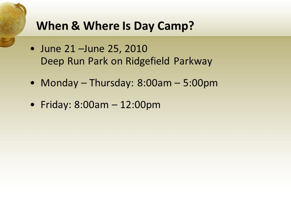 When & Where Is Day Camp.