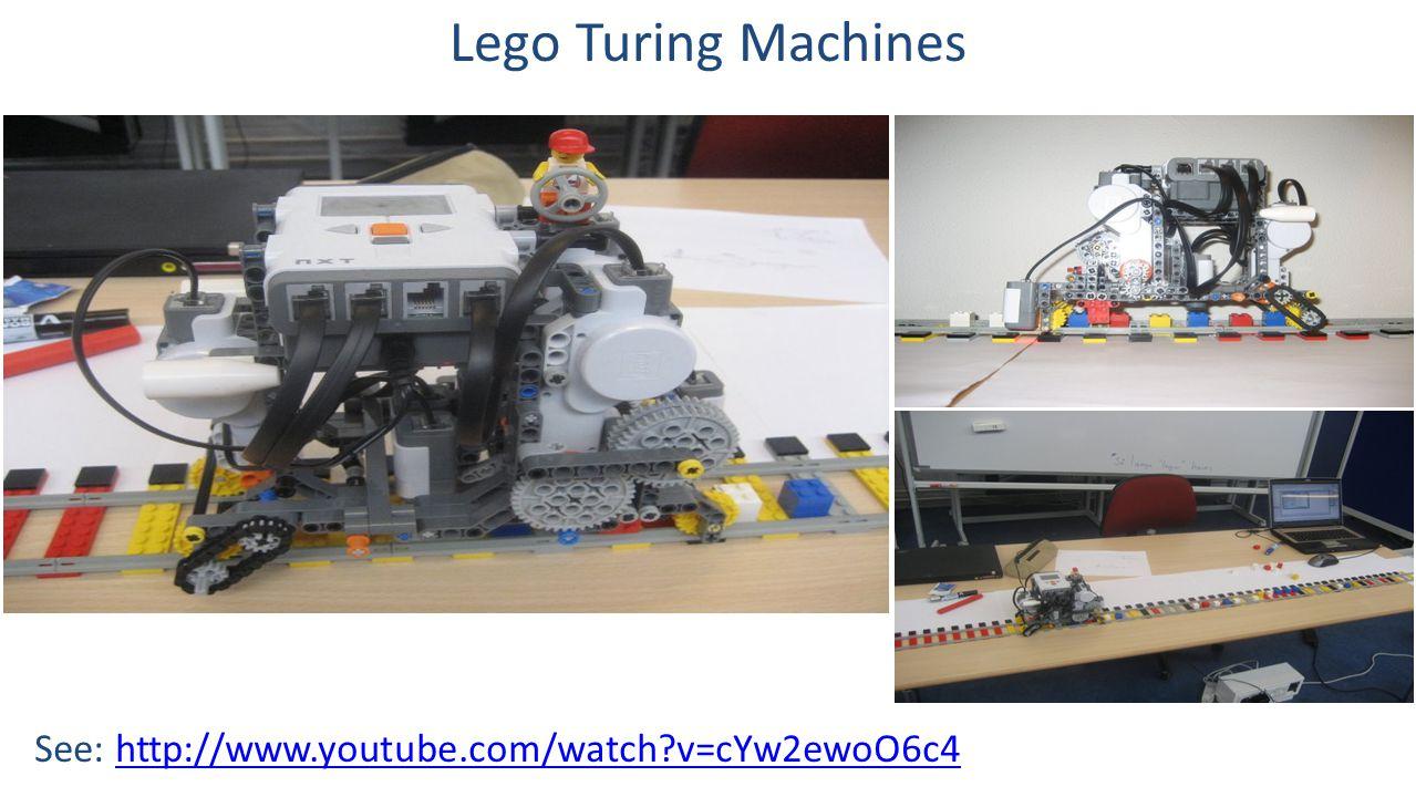 See: http://www.youtube.com/watch?v=cYw2ewoO6c4http://www.youtube.com/watch?v=cYw2ewoO6c4 Lego Turing Machines