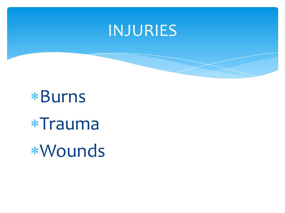  Burns  Trauma  Wounds INJURIES