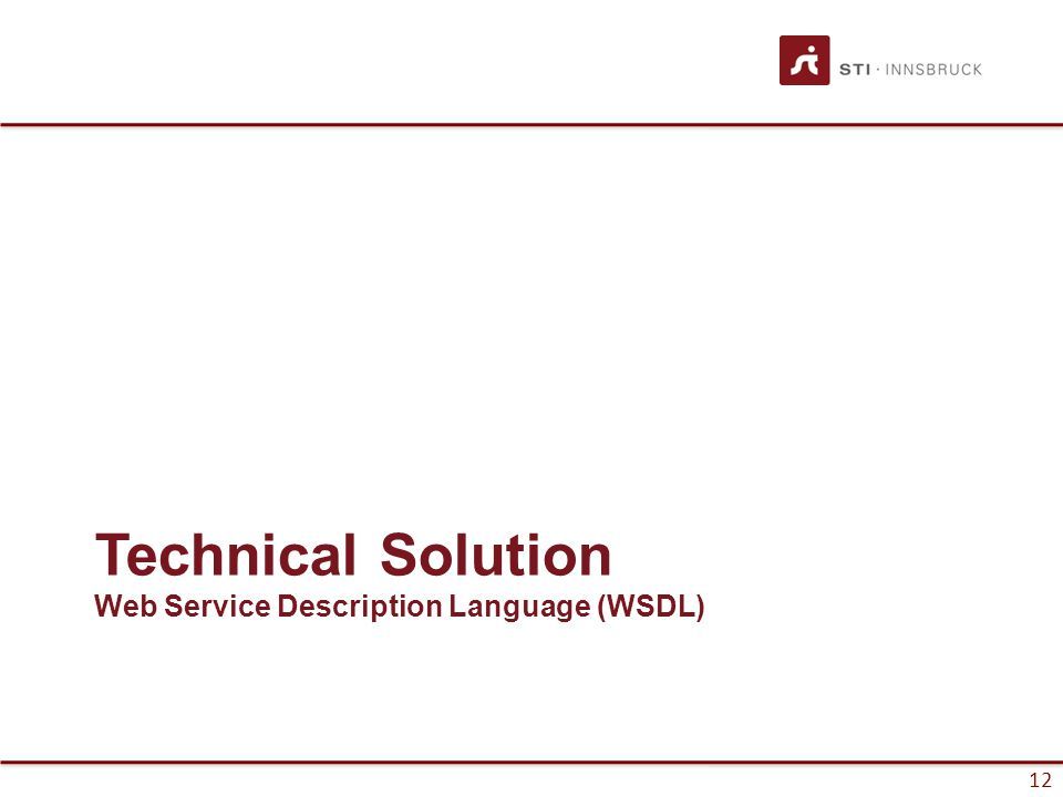 13 Web Service Description Language Overview Web Service Description Language –Interface Definition Language (IDL) for Web Services Current version: 2.0 @ W3C –Version 1.1 still in widespread use Interface – reusable, abstract –Operations with Message Exchange Patterns (MEPs) In-Out, In-Only, Out-Only, Out-In Binding – reusable, concrete Service implements an interface –Endpoints use bindings