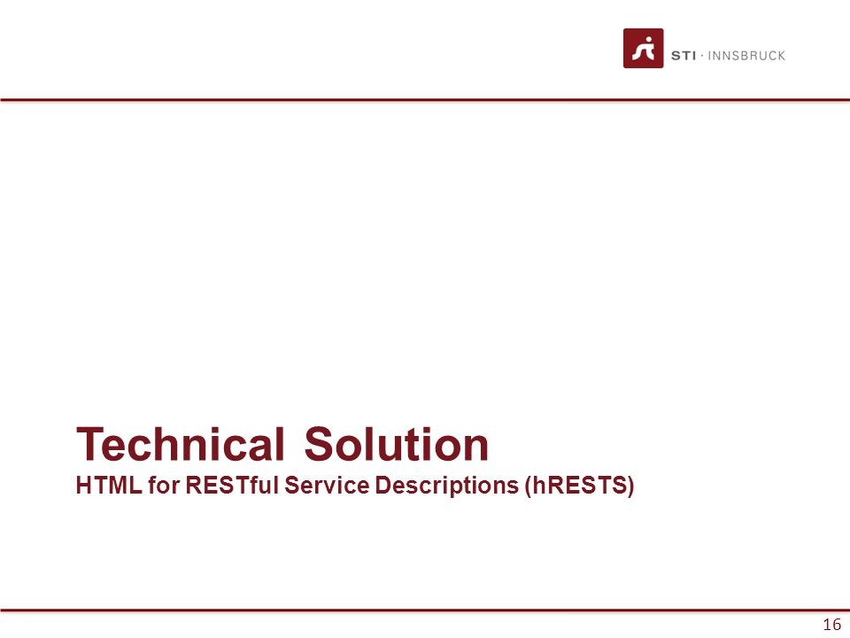 17 hRESTS RESTful Web service recap A RESTful Web service is: –A set of Web resources –Interacting with GET/POST/PUT/DELETE –Interlinked –Data­centric, not functionality­centric –Machine­oriented More details can be found in Lecture #5
