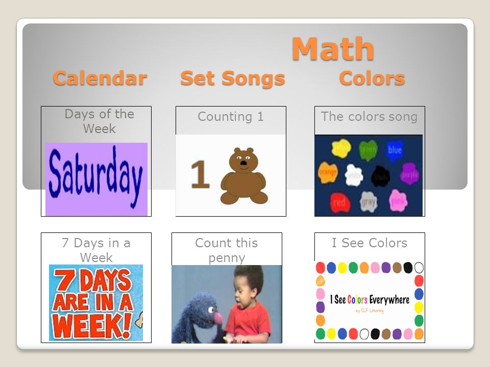 Math Calendar Set Songs Colors Math Calendar Set Songs Colors Days of the Week I See ColorsCount this penny 7 Days in a Week The colors songCounting 1