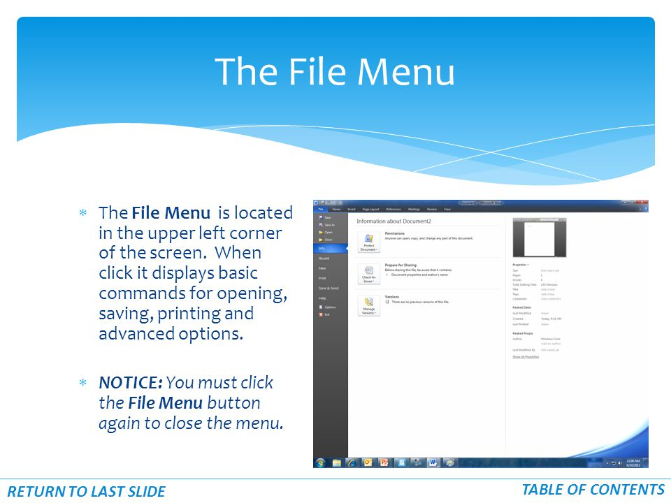  The File Menu is located in the upper left corner of the screen.