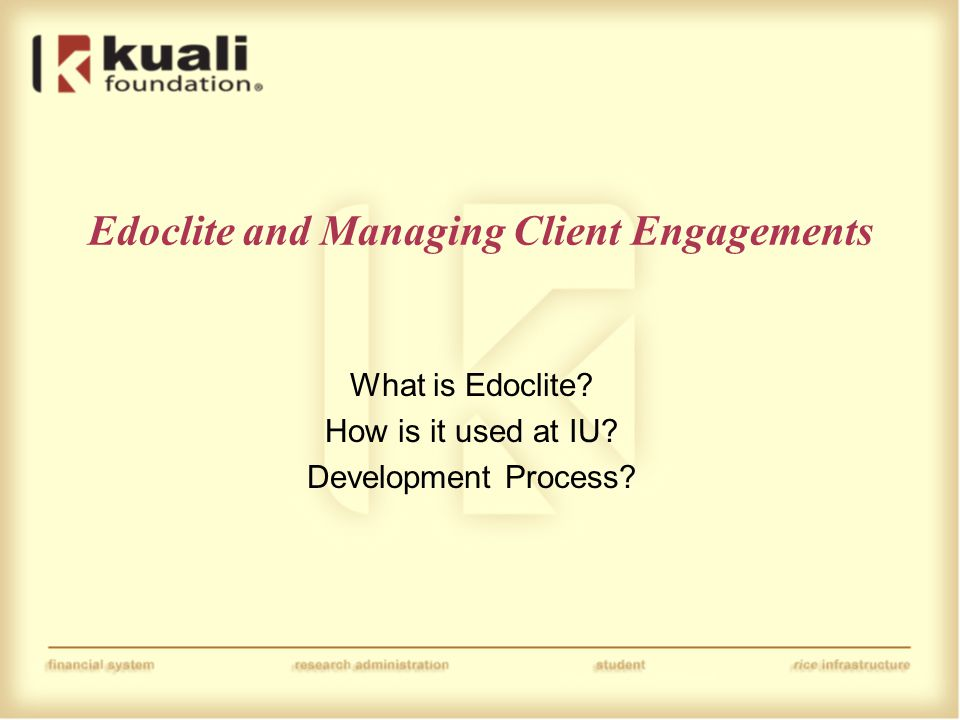 Edoclite and Managing Client Engagements What is Edoclite.