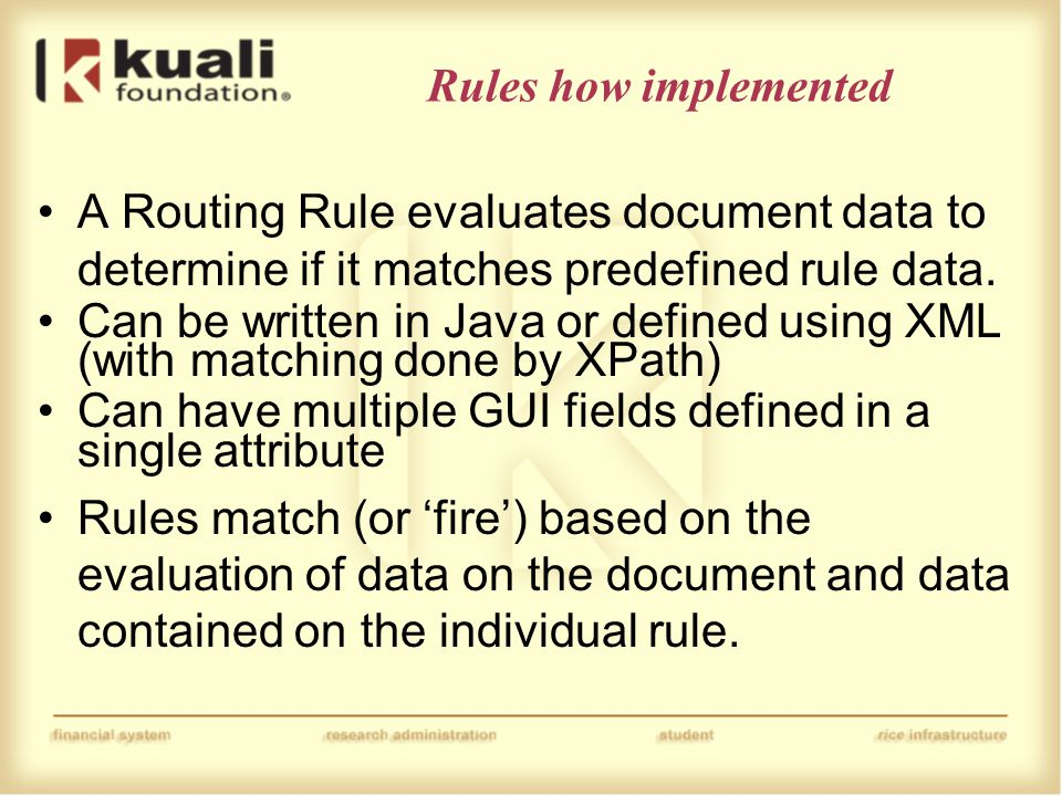 Rules how implemented A Routing Rule evaluates document data to determine if it matches predefined rule data.