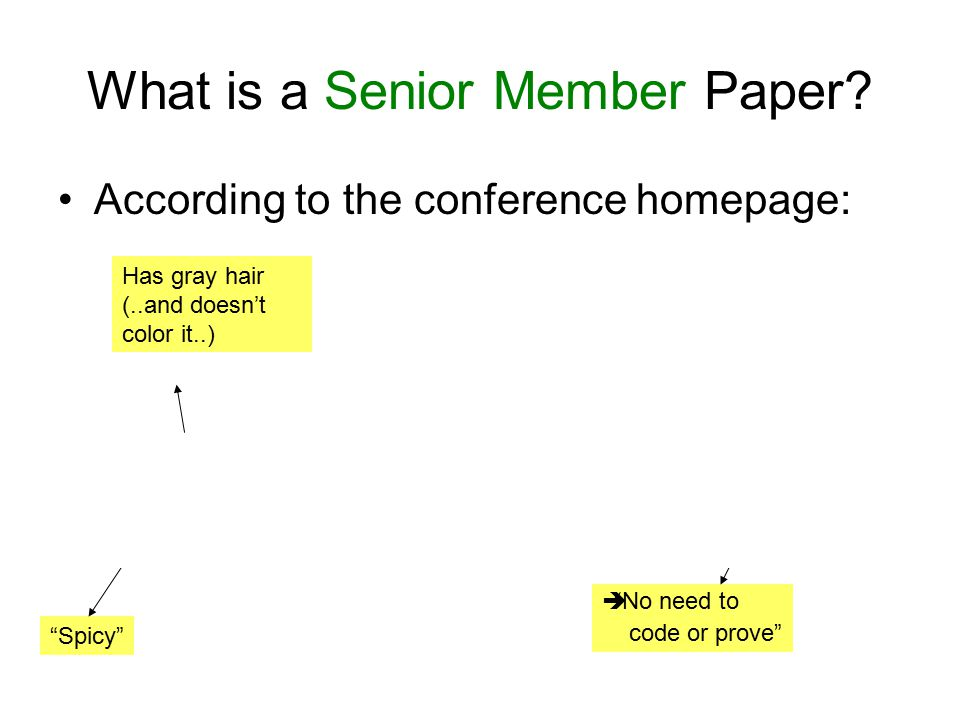 What is a Senior Member Paper.