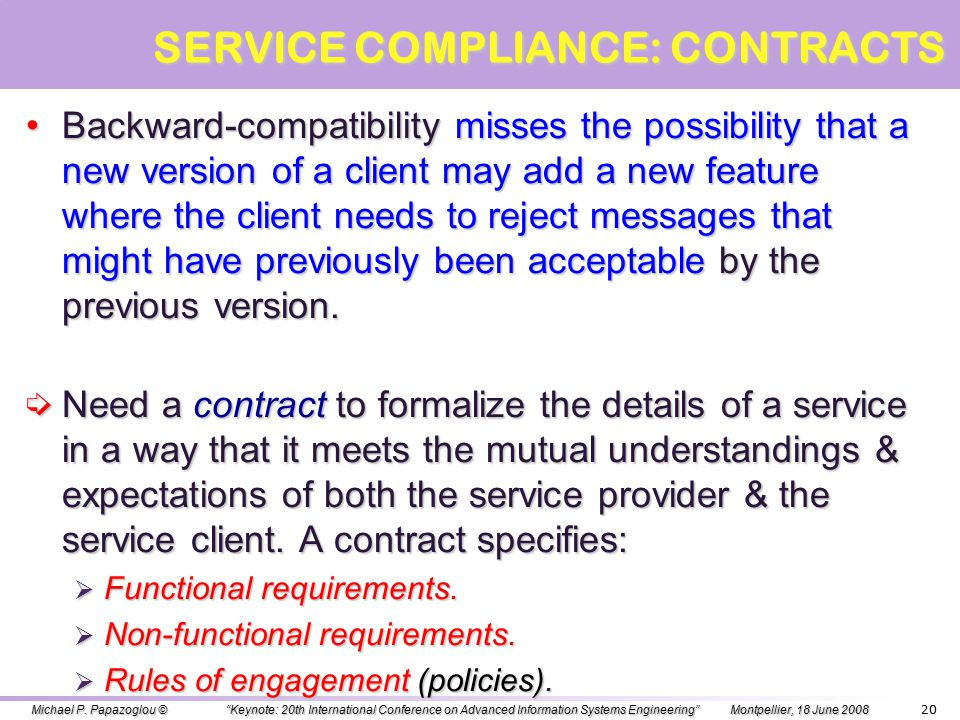 Service compatibility: allows message exchanges between a service provider & a service client despite service changes that may occur to their definiti