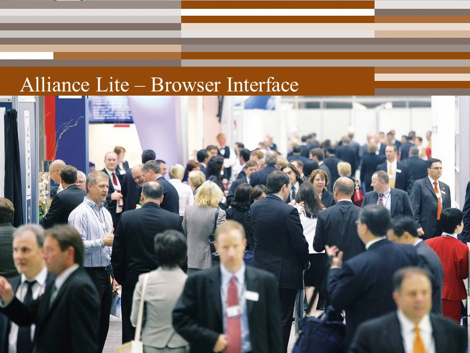 PowerPoint Toolkit – 23 October 2008 – Confidentiality: restricted15 Alliance Lite – Browser Interface