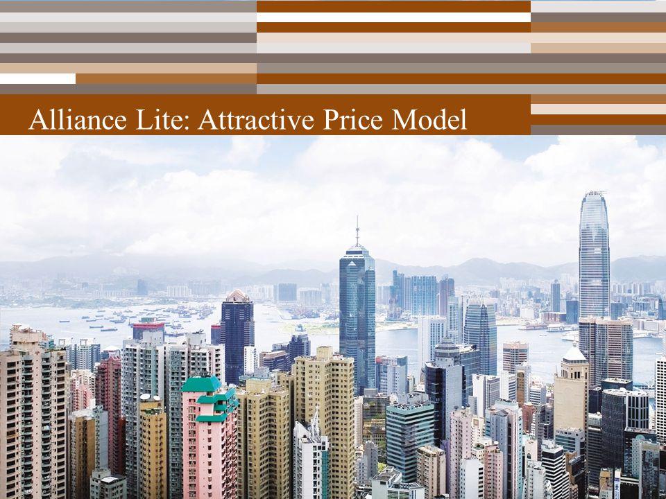 25 Alliance Lite: Attractive Price Model