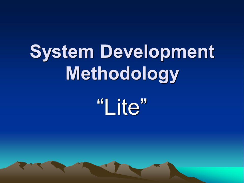 """System Development Methodology """"Lite"""""""